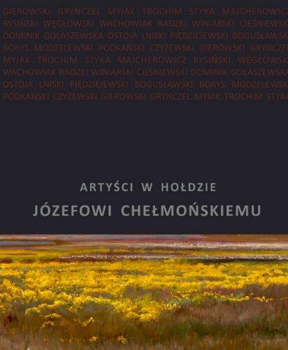 okładka książki - Artyści w hołdzie Józefowi Chełmońskiemu