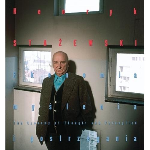 okładka książki - Henryk Stażewski. Ekonomia myślenia i postrzegania
