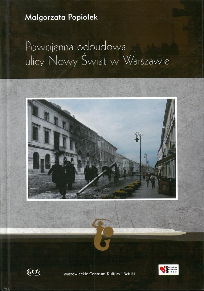 okładka książki - Powojenna odbudowa ul. Nowy Świat