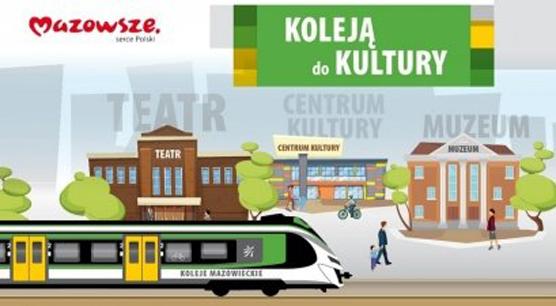Jedź KOLEJĄ do KULTURY | Z biletem Kolei Mazowieckich otrzymasz rabat w 33 partnerskich instytucjach kultury