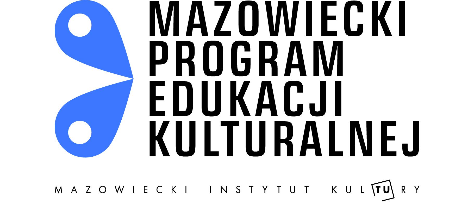 plansza z napisem mazowiecki program edukacji kulturalne