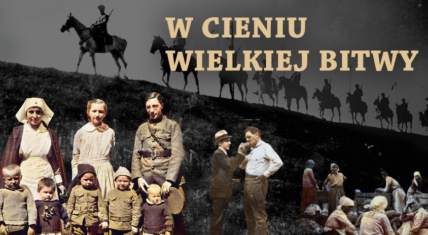 """Uczestniczymy w projekcie """"W cieniu Wielkiej Bitwy"""" o ludziach Mazowsza – świadkach wojny polsko-bolszewickiej 1920 r."""