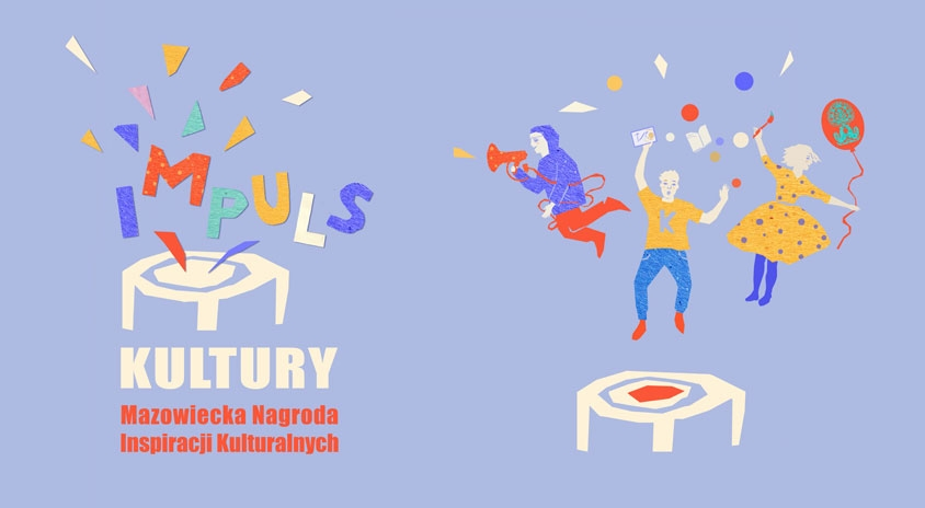 Impuls Kultury – Mazowiecka Nagroda Inspiracji Kulturalnych