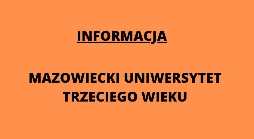 Zajęcia Mazowieckiego Uniwersytetu Trzeciego Wieku zawieszone do końca roku