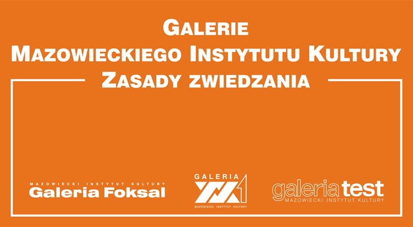 Regulamin zwiedzania galerii Mazowieckiego Instytutu Kultury