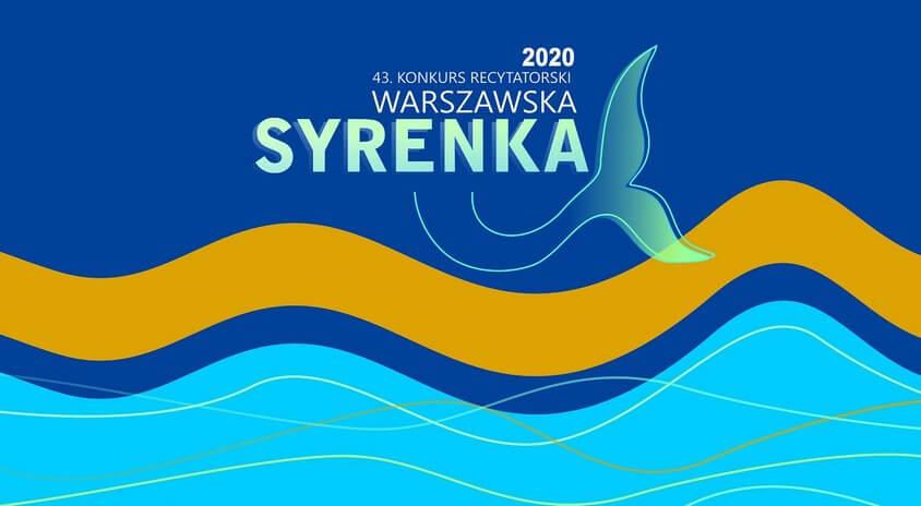 """43. Konkurs Recytatorski """"Warszawska Syrenka"""" (w pandemii) zakończony. Oto laureaci!"""