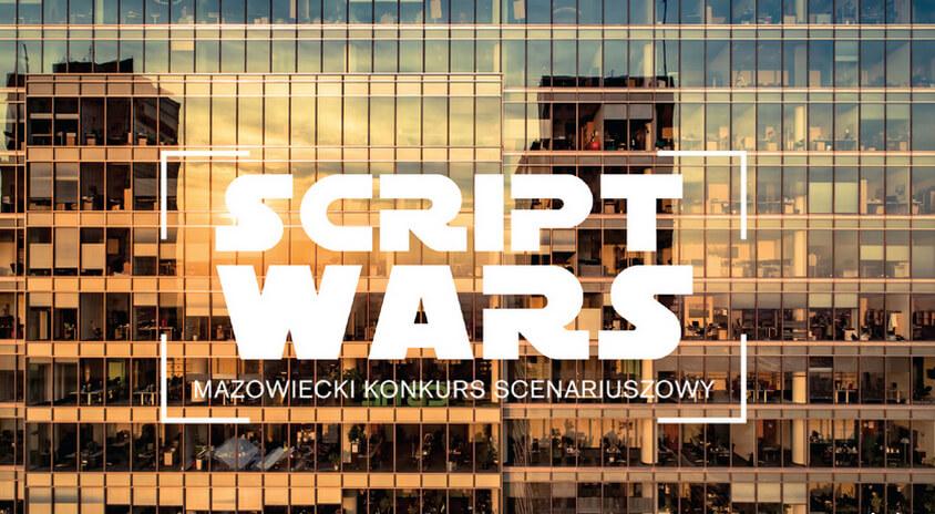 16 scenariuszy filmowych przeszło do finału Script Wars – Mazowieckiego Konkursu Scenariuszowego