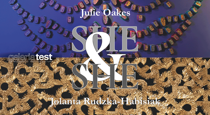 "Do 12 lutego, on-line | Jolanta Rudzka-Habisiak i Julie Oakes ""ONA i ONA / SHE & SHE"" – Galeria Test"