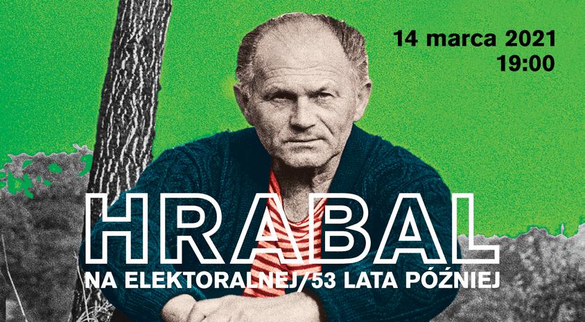14 marca, Warszawa   Hrabal na Elektoralnej i… Agnieszka Holland
