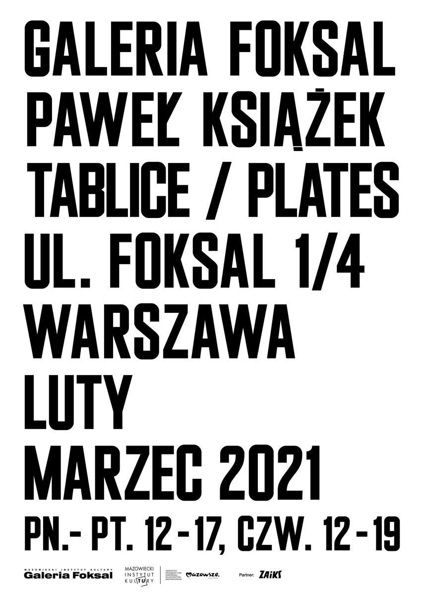 afisz z napisem Paweł Książek Galeria Foksal
