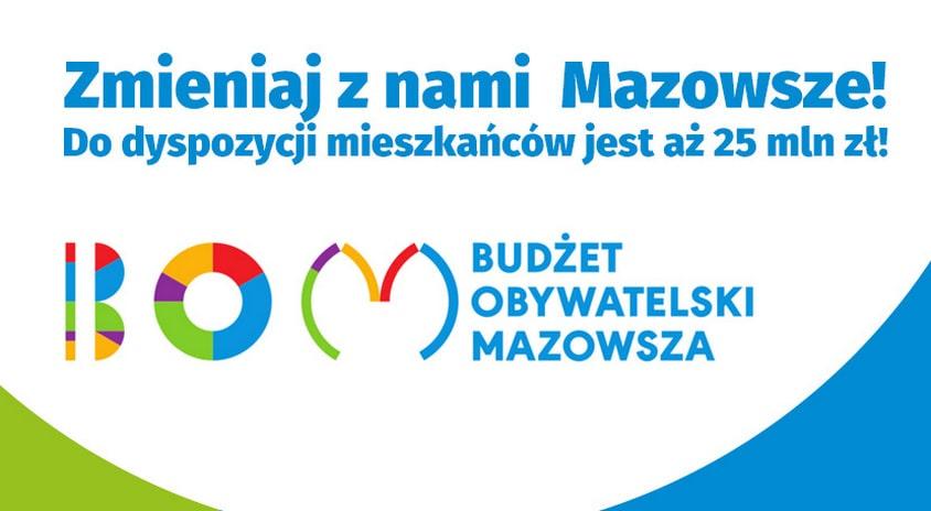 Zgłoś projekt do Budżetu Obywatelskiego Mazowsza – do 30 kwietnia. Zmieniaj z nami Mazowsze!