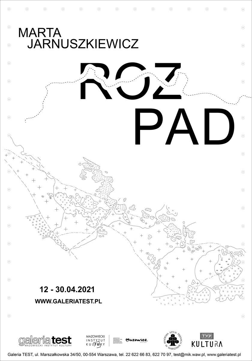 plakat wystawy: na białym tle zarysowana mapa i napis Rozpad