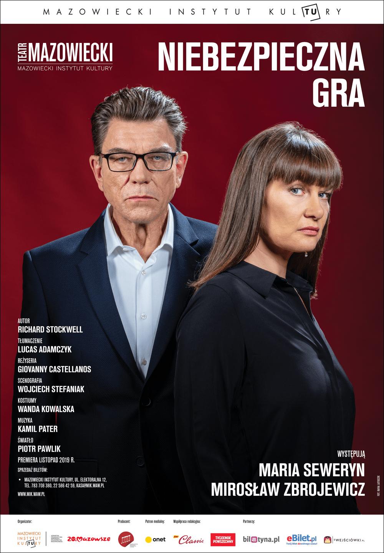 fotografia: Maria Seweryn i Mirosław Zbrojewicz stoją obok siebie. Napis Niebezpieczna gra