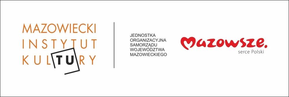 grafika: logotyp Mazowiecki Instytut Kultury, napis Jednostka Organizacyjna Samorządu Województwa Mazowieckiego i logotyp Mazowsze Serce Polski