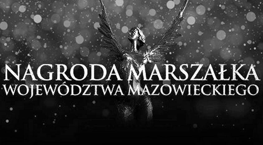 Zapraszamy do zgłaszania kandydatów do XXII edycji konkursu Nagroda Marszałka Województwa Mazowieckiego – osób aktywnych społecznie, rozwijających i promujących region