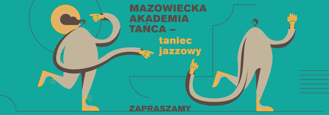 grafika z napisem mazowiecka akademia tańca taniec jazzowy