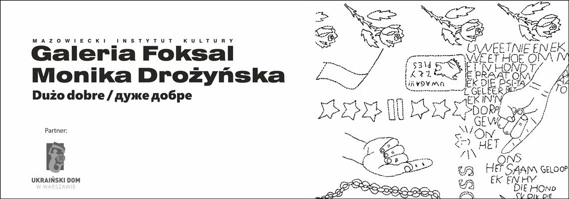 grafika: na biały tle wyszywanka ludowa i napis Monika Drożyńska Dużo dobre Galeria Foksal