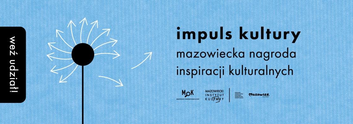 niebieska plansza z napisem impuls kultury mazowiecka nagroda inspiracji kulturalnych