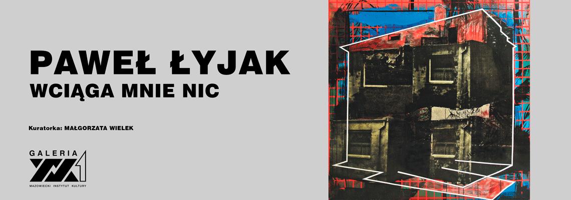 grafika: przekształcony graficznie wizerunek domu i napis Paweł Łyjak Wciąga mnie nic