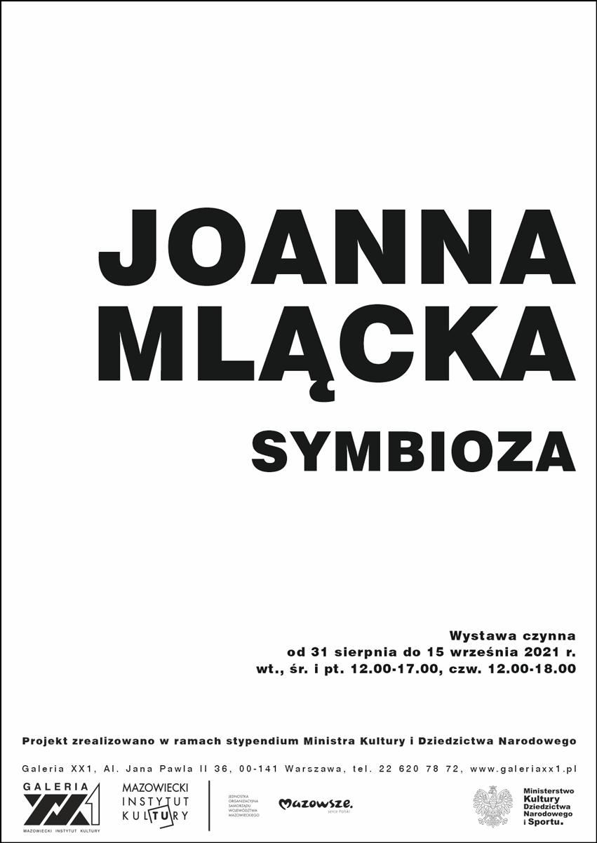 plakat: na białym tle napis Joanna Mlącka symbioza