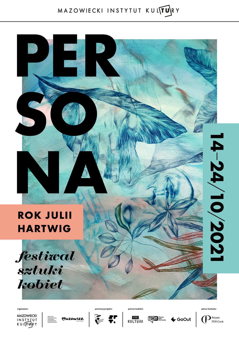 grafika: w tle półprzeźroczysty rysunek twarzy kobiety, całość w odcieniu niebieskim. Napis Persona, Rok Julii Hartwig